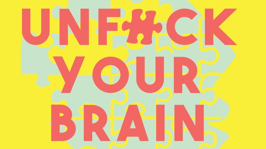 Unfuck Your Brain: Using Science to Work Through Your Shit project video thumbnail