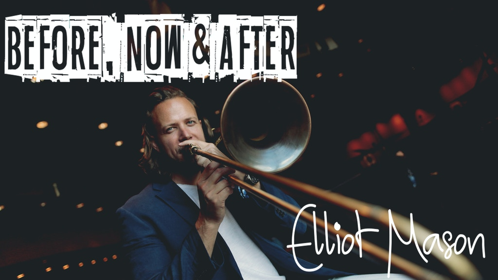 Elliot Mason - Before, Now & After (debut solo album) project video thumbnail