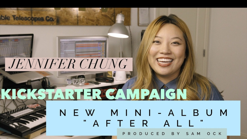 """Jennifer Chung is recording her mini-album: """"After All"""" project video thumbnail"""