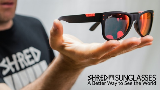 SHRED Sunglasses — A Better Way to See the World