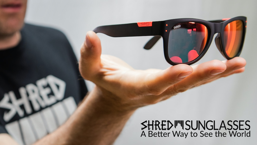 SHRED Sunglasses — A Better Way to See the World project video thumbnail