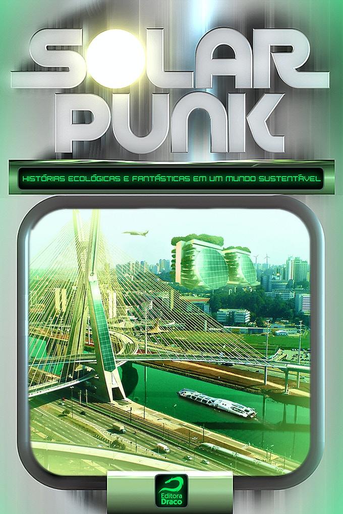 Original cover for the Portuguese edition of Solarpunk.