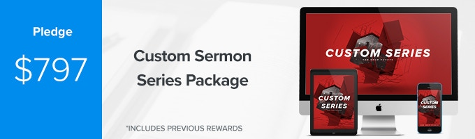 Get your very own CUSTOM sermon series package from the Sermonary team PLUS early access to your one-year Sermonary membership. (Includes Previous Rewards)