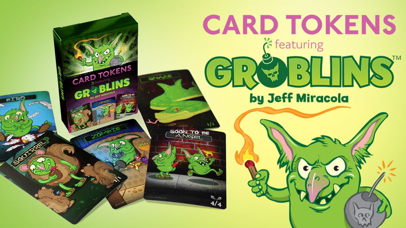 Card Tokens featuring Groblins™, the most mischievous, naughty, & scheming little creatures to ever contaminate your card game decks.