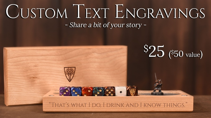 Note: Engravings can only be applied to a Master Vault or Personal Dice Tray