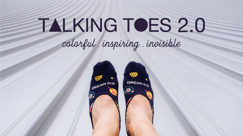 Talking Toes 2.0 - No-Show Socks with Inspirational Quotes project video thumbnail