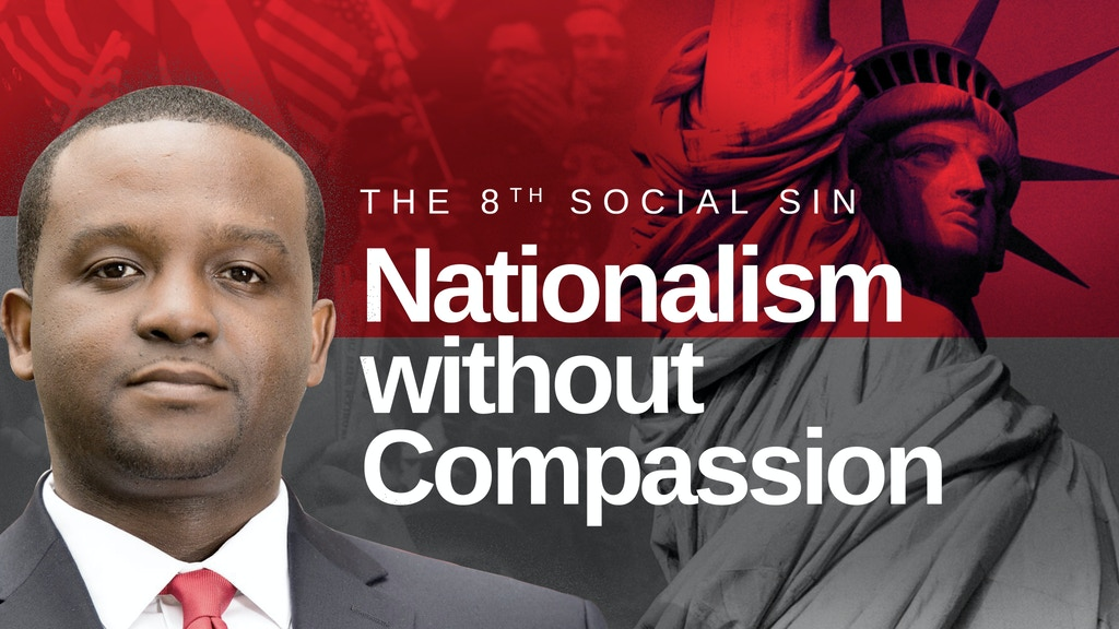 The 8th Social Sin: Nationalism without Compassion project video thumbnail