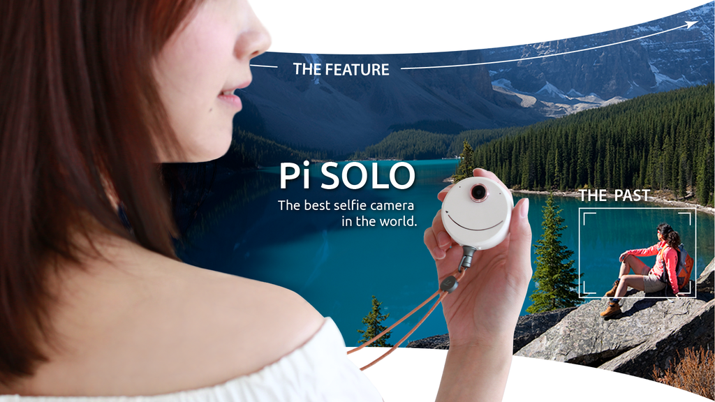 Pi SOLO - The best selfie camera in the world. project video thumbnail