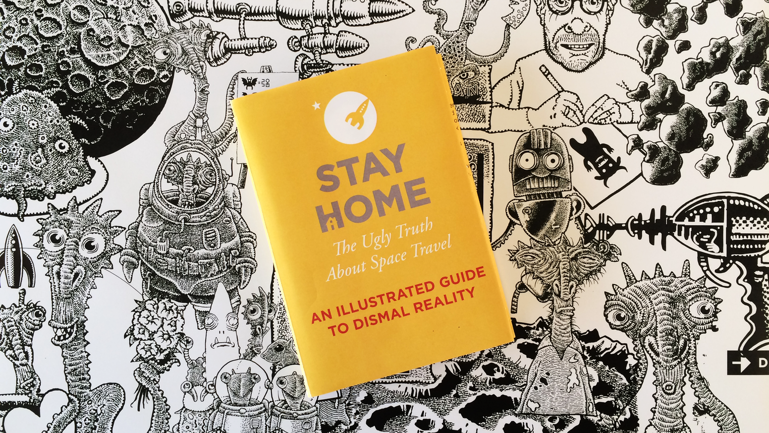 Stay Home: Book reveals the ugly truth about space travel