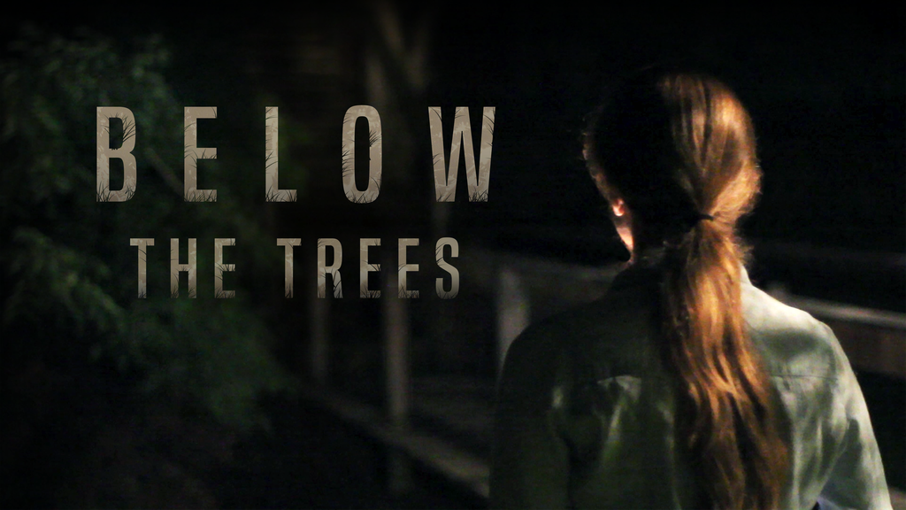 Below the Trees   The Beginning of a Feature Film project video thumbnail
