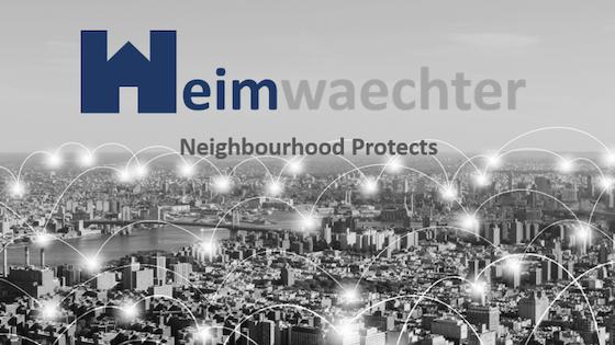 Heimwaechter - Neighbourhood protects