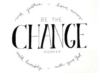The original Be The Change t-shirt design