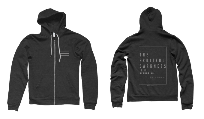 The Fruitful Darkness: THE HOODIE