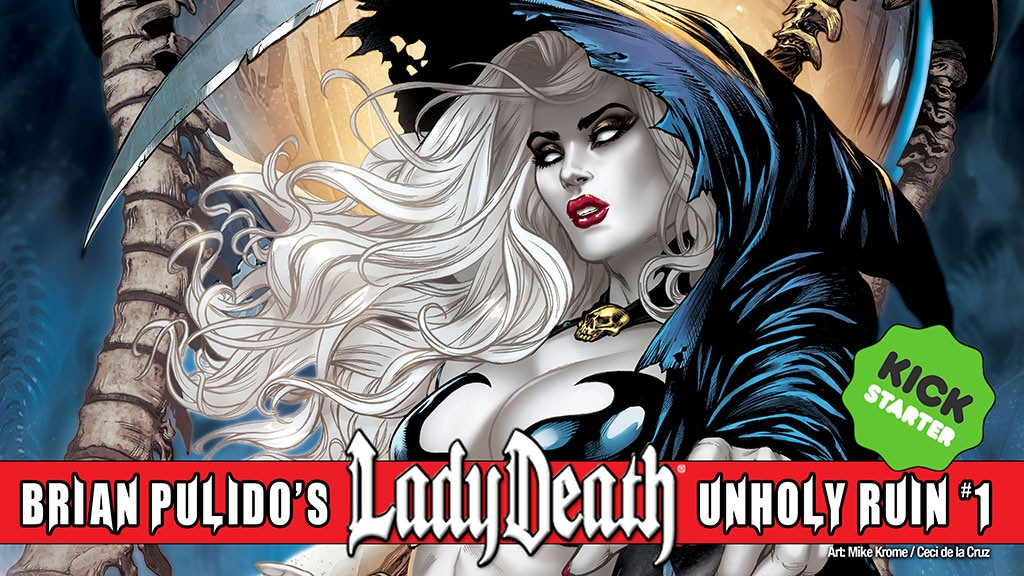 BRIAN PULIDO'S NEWEST: LADY DEATH: UNHOLY RUIN #1! project video thumbnail
