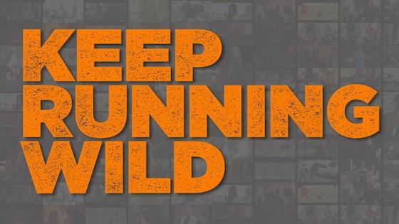 Keep Running Wild