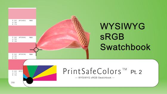 PrintSafeColors: WYSIWYG sRGB Swatchbook