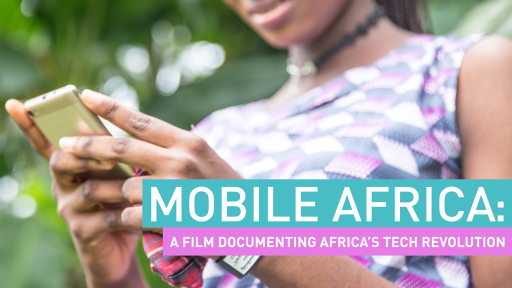 Mobile Africa: The Story of a Tech Revolution project video thumbnail