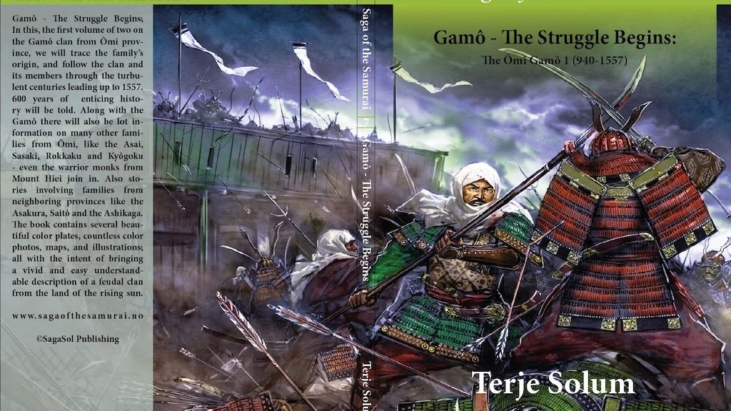 Saga of the Samurai 7 - The Ômi Gamô 1 (940-1557) project video thumbnail