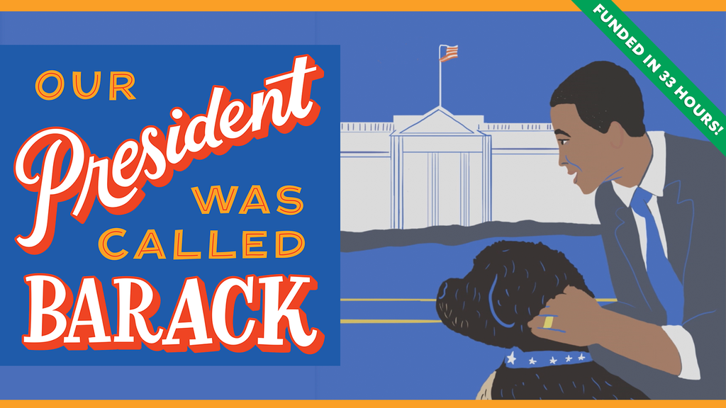 "Our President Was Called Barack—A ""Yes We Can"" Book for Kids project video thumbnail"