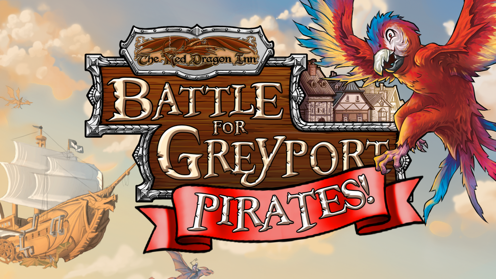 The Red Dragon Inn: Battle for Greyport - Pirates! project video thumbnail