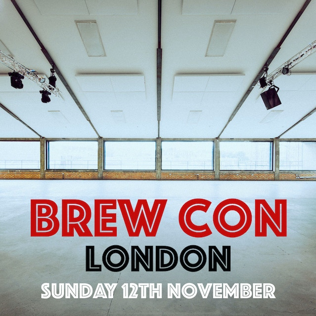 df799619e44 BREW CON LONDON - A HOME BREWING CONFERENCE AND EXPO by Beer Boars ...