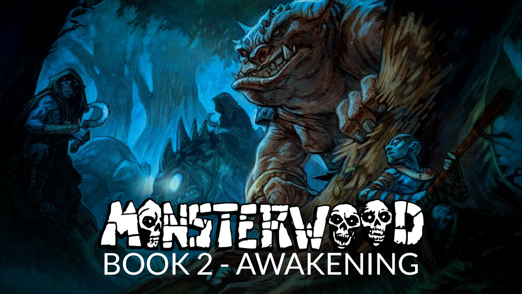 MONSTERWOOD Book 2: Awakening - A Fantasy Graphic Novel. project video thumbnail