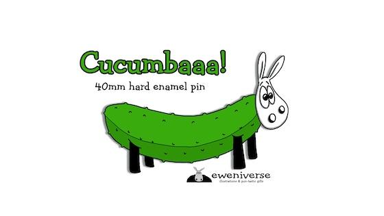 Cucumbaaa! - a 40mm puntastic hard enamel pin!