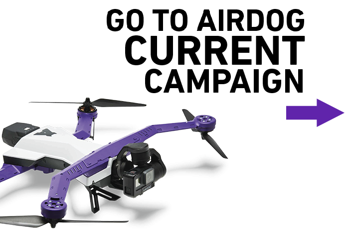 AirDog: Auto-follow Drone for GoPro Camera. Designed for sports enthusiasts, outdoor fans and indie moviemakers.
