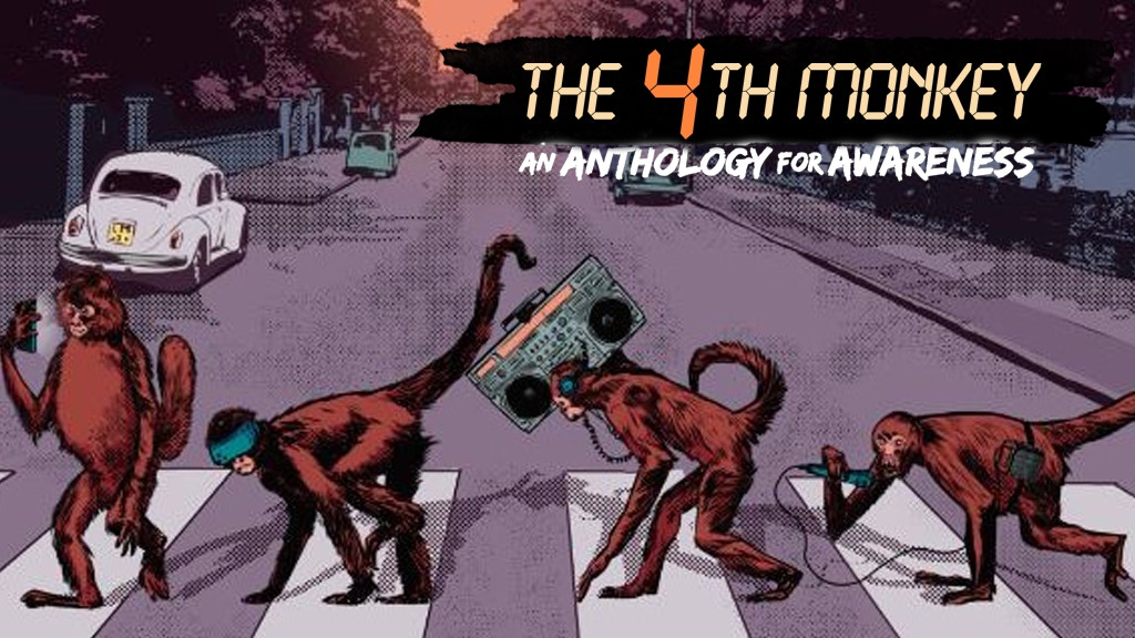 The 4th Monkey: An Anthology for Awareness project video thumbnail
