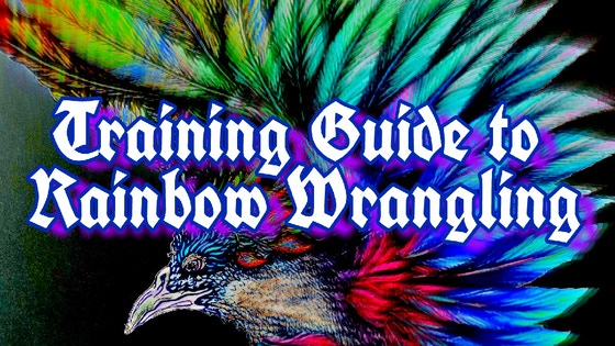 Training in Rainbow Wrangling, coloringbook for the inspired