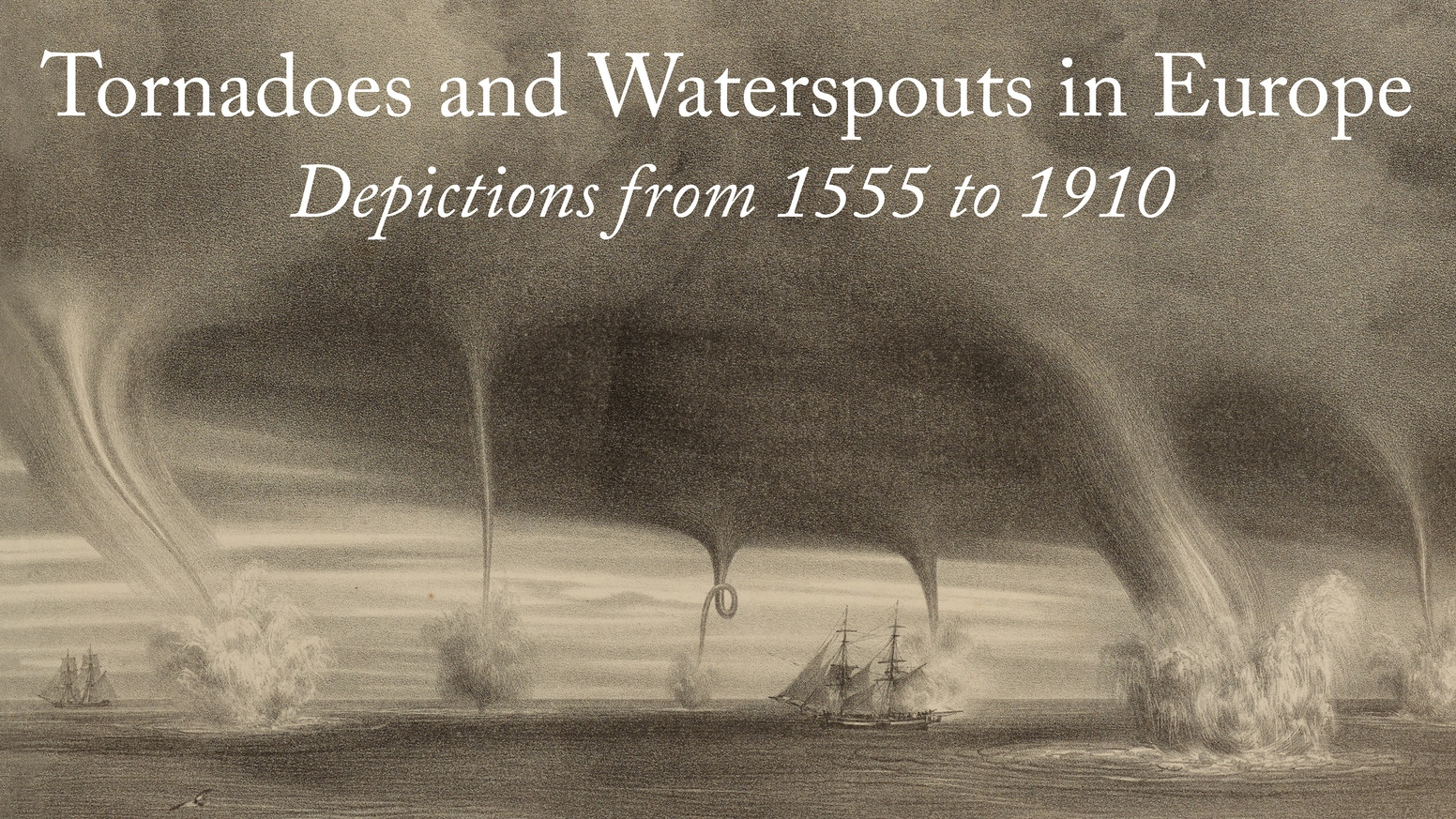 Tornadoes And Waterspouts In Europe A Coffee Table Book