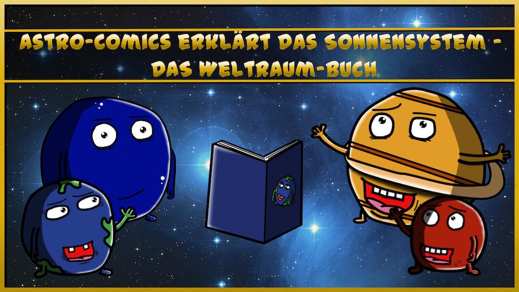 Astro-Comics erklärt das Sonnensystem - DAS Weltraum-Buch project video thumbnail