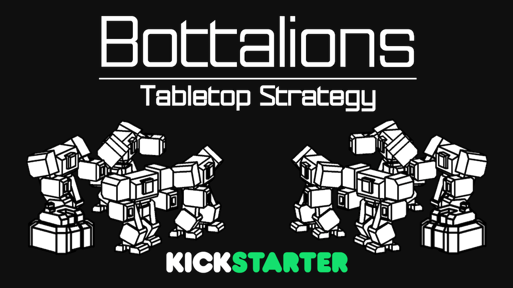 Bottalions - Tabletop Strategy For Everyone project video thumbnail