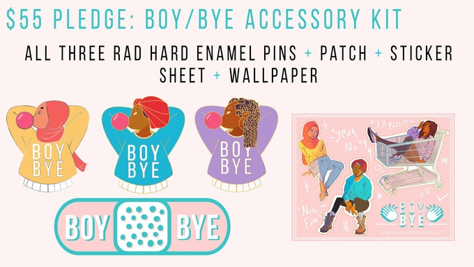 This accessory kit features the three rad hard-enamel pins + BOY/BYE embroidered patch. Perfect for elevating your style while sending a message to the scrubs. Eligible for exclusive pin stretch goal reward.