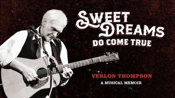 Sweet Dreams Do Come True: Verlon Thompson, A Musical Memoir