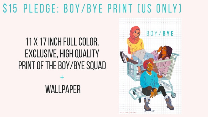 A 11″ x 17″ full-color, exclusive high-quality print of the BOY/BYE squad; elevate any room to dopeness.