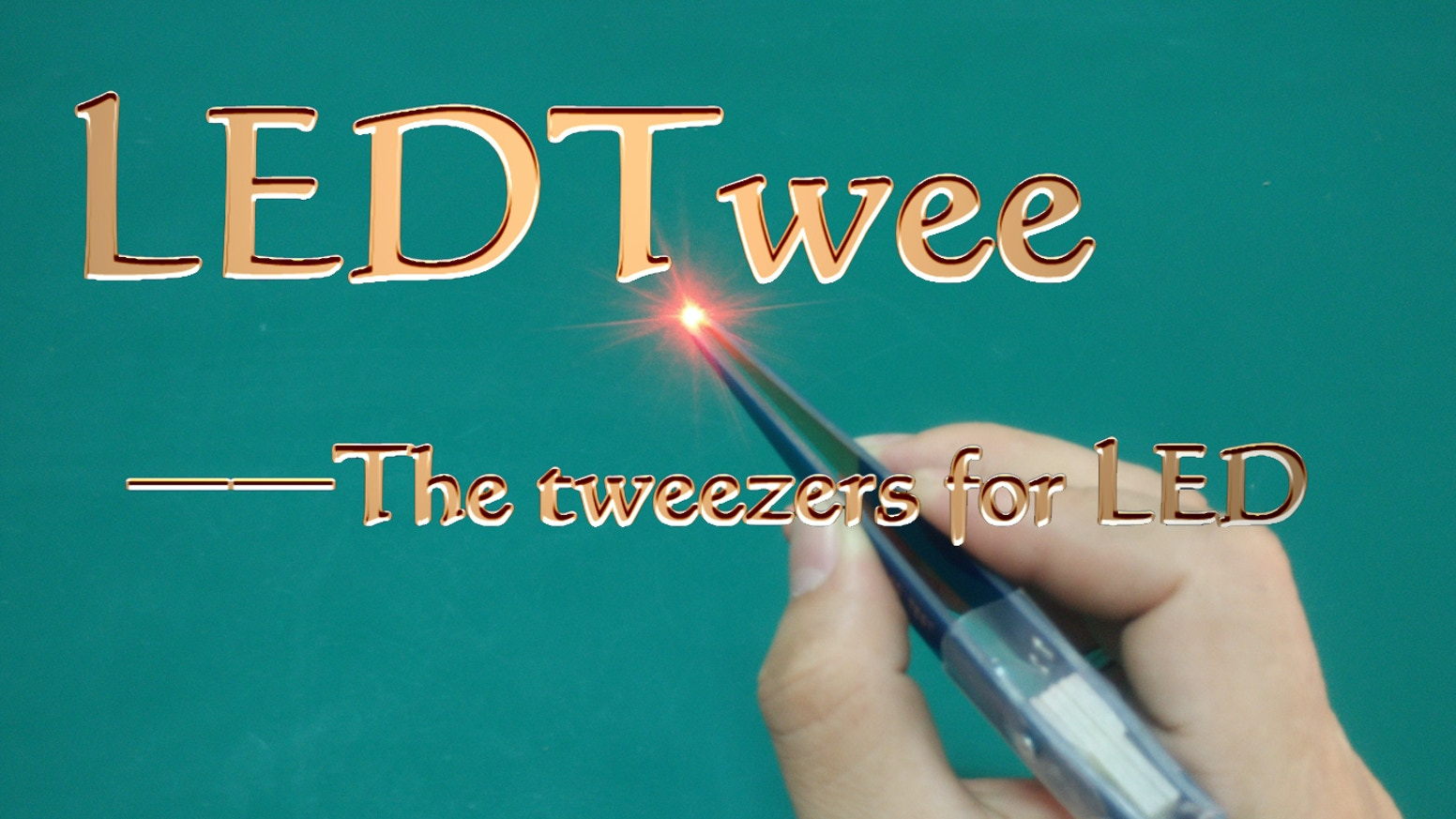 LEDTwee is the Tweezers easy to test LED and used to check anysize and color LEDs or LED Module. You should have one!!