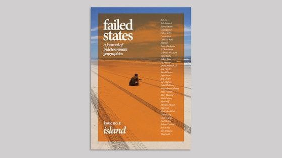 Failed States, a journal of indeterminate geographies