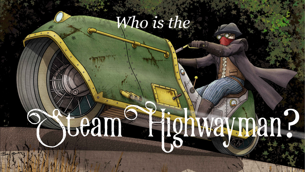Steam Highwayman: A Steampunk Adventure Gamebook project video thumbnail