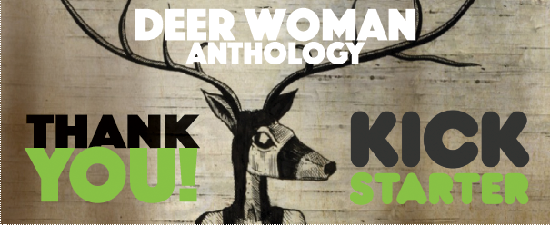 Deer Woman: An Anthology by Native Realities — Kickstarter