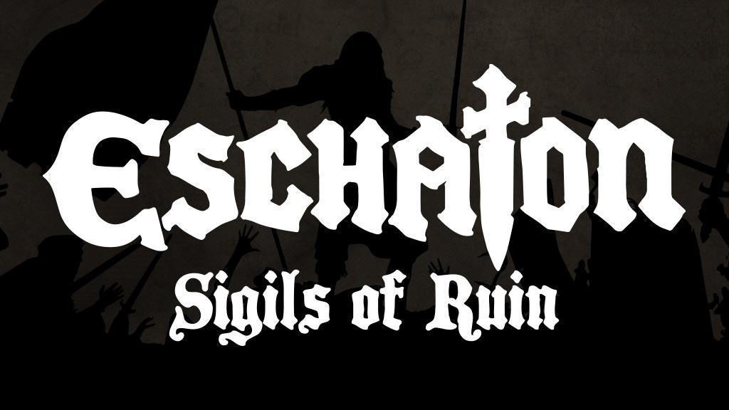 Eschaton: Sigils of Ruin project video thumbnail