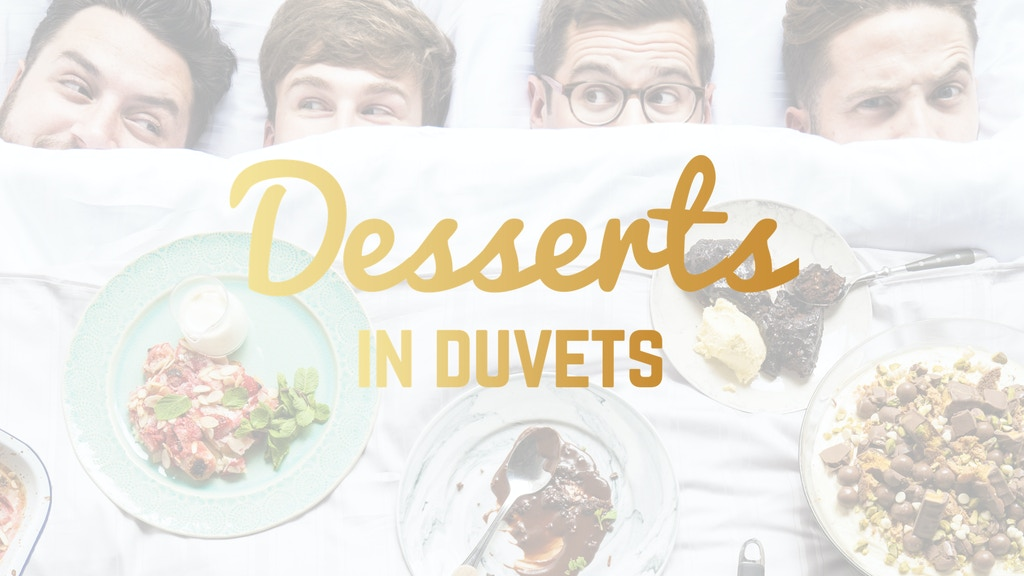 Desserts in Duvets (Cookbook) project video thumbnail