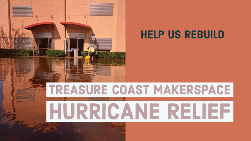 Treasure Coast MakerSpace: Hurricane Irma Flood Recovery project video thumbnail