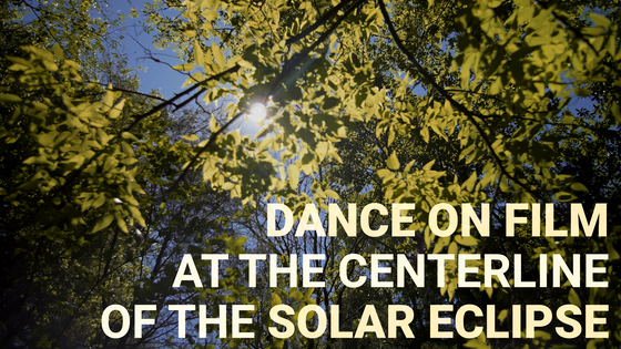Dance Film in the Path of the Solar Eclipse