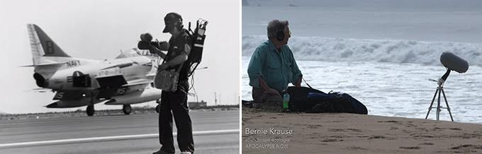 L: Ben Burtt recording the sound of jets. R: Bernie Krause - a soundscape ecologist - recording the ocean in Port Reyes, Ca.
