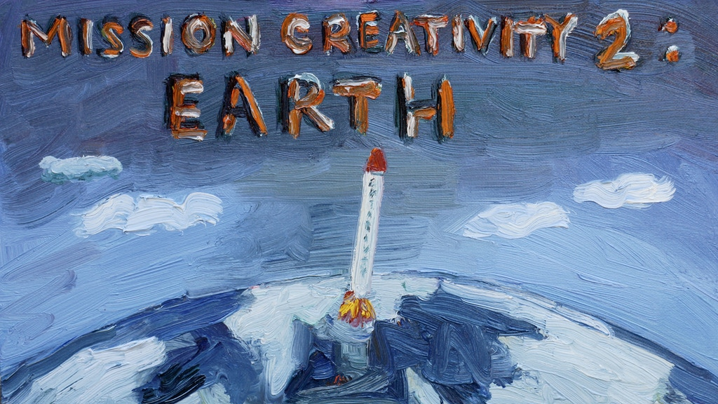 "Mission Creativity 2: Earth ""Projects of Earth"" project video thumbnail"