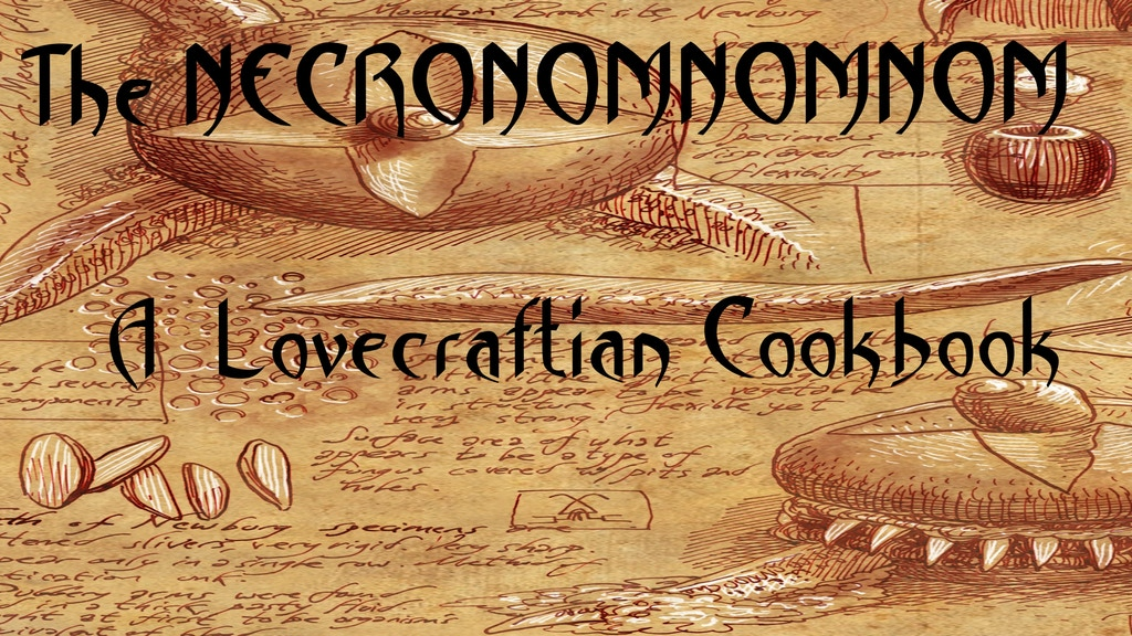 The Necronomnomnom - A Cookbook of Eldritch Horror project video thumbnail