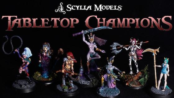 Scylla Models' Tabletop Champions