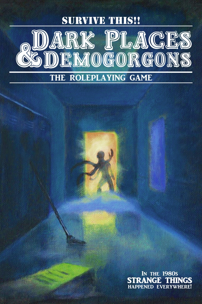 Dark Places & Demogorgons (Blue Cover) Art by Tommy Stamper