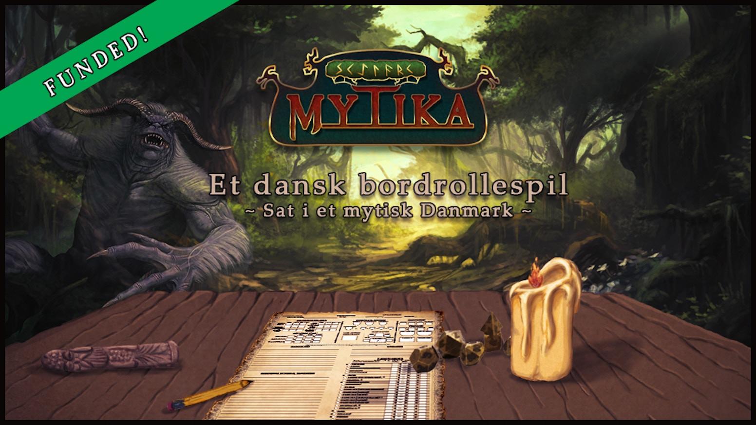 MYTIKA er et dansk bordrollespil, som udspiller sig i et mytisk Danmark. I spillet kommer du helt tæt på vikingetidens myter og sagn.